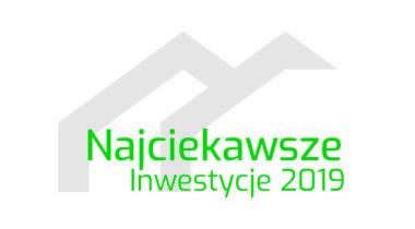Comfort City wśród Najciekawszych Inwestycji 2019r.